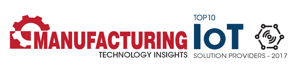 Top 10 IoT Solution Provider - Manufacturing Technology Insights